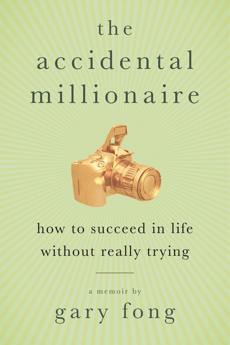 The Accidental Millionaire