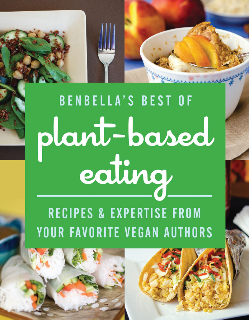 BenBella's Best of Plant-Based Eating