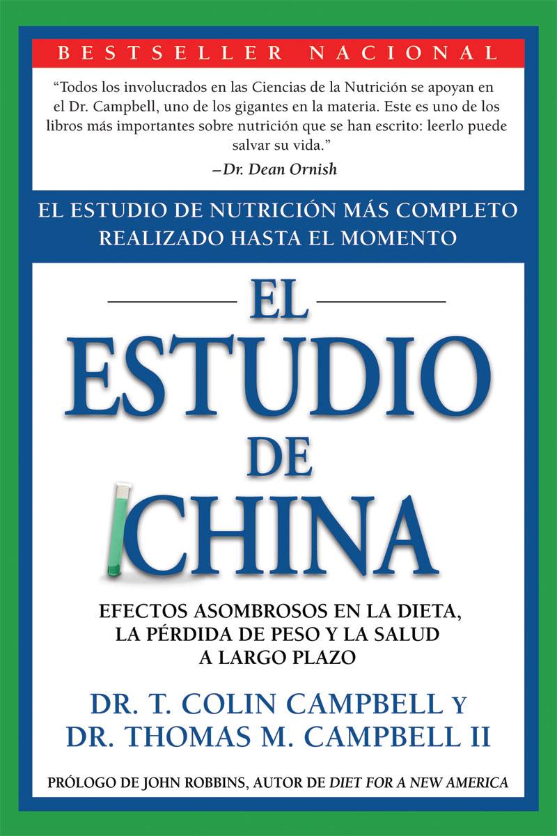 El Estudio de China [The China Study