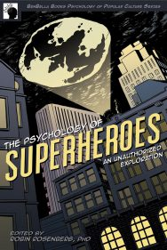 The Psychology of Superheroes