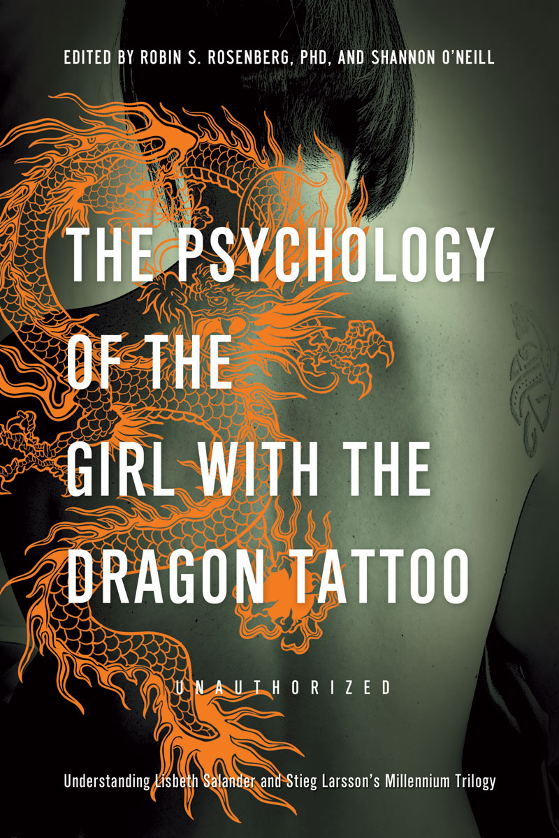 The psychology of the girl with the dragon tattoo for Dragon tattoo book