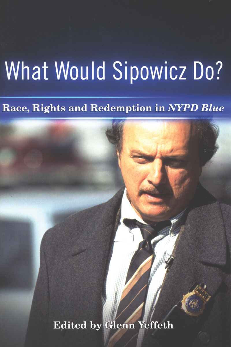What Would Sipowicz Do?